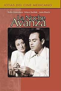 Amazon.com: La Noche Avanza: Pedro Armendriz, Francisco Jambrina, Wolf