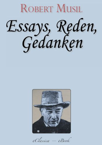 robert musil precision and soul essays and addresses