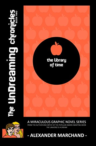 The Library of Time (The Undreaming Chronicles, Book Two)