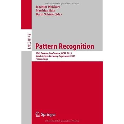 Pattern Recognition: 35th German Conference, GCPR 2013, Saarbrücken, Germany, September 3-6, 2013, Proceedings