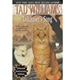TAILCHASER'S SONG (ANNIVERSARY) By Williams, Tad (Author) Mass Market Paperbound on 12-Dec-2000