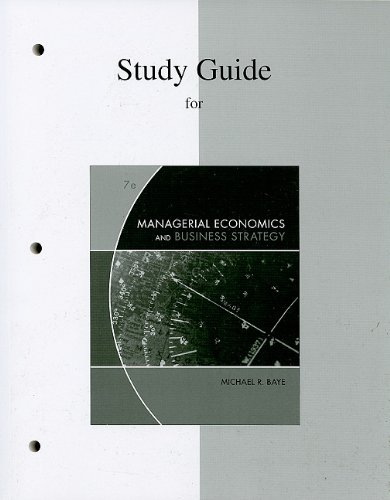 Study Guide to accompany Managerial Economics &...