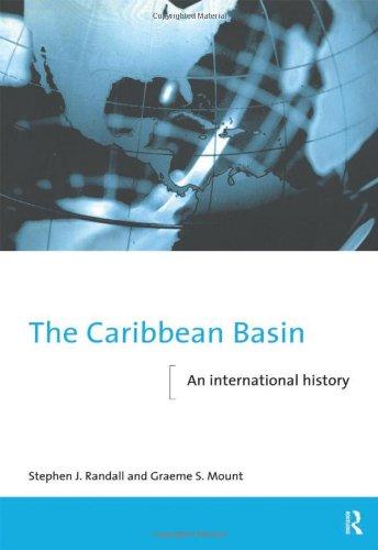 The Caribbean Basin: An International History (The New International History)