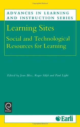 Learning Sites (Advances in Learning and Instruction) (Advances in Learning and Instruction)