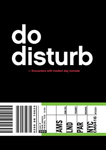 Do Disturb: Encounters with Modern Day Nomads PDF