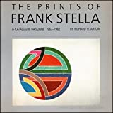 Prints of Frank Stella: A Catalogue Raisonne (0933920407) by Stella, Frank