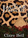 img - for Jaguar Princess book / textbook / text book
