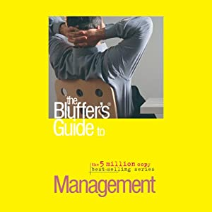 The Bluffer's Guide® to Management Audiobook