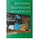 img - for [ [ [ Watching Television Audiences: Cultural Theories and Methods[ WATCHING TELEVISION AUDIENCES: CULTURAL THEORIES AND METHODS ] By Tulloch, John ( Author )Sep-29-2000 Paperback book / textbook / text book