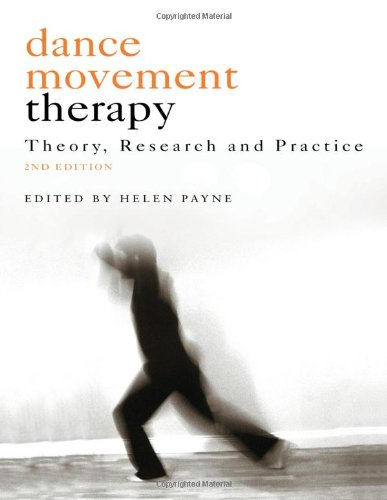 Dance Movement Therapy: Theory, Research and Practice