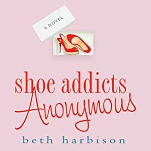 Shoe Addicts Anonymous Audiobook