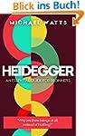 Heidegger: An Essential Guide For Com...
