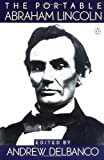 The Portable Abraham Lincoln (0140170316) by Delbanco, Andrew