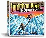 Jonathan Park Volume V: The Explorers Society: Jonathan Park Radio Drama (Jonathan Park)