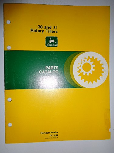 John Deere 30 and 31 Rotary Tiller (for Lawn and Garden Tractors) Parts Catalog Book Manual PC953