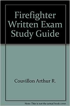firefighter written exam study guide arthur r couvillon