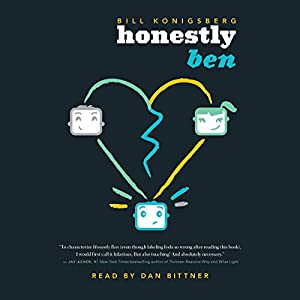 Honestly Ben Audiobook by Bill Konigsberg Narrated by Dan Bittner