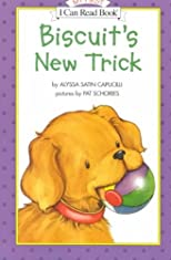 Biscuit's New Trick (My First I Can Read Biscuit - Level Pre1 (Paperback)) [ BISCUIT'S NEW TRICK (MY FIRST I CAN READ BISCUIT - LEVEL PRE1 (PAPERBACK)) BY Capucilli, Alyssa Satin ( Author ) Apr-10-2001