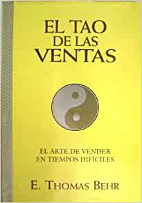 El Tao De Las Ventas (Spanish Edition): Edward Behr: 9788441403185