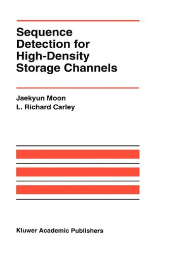 Sequence Detection For High-Density Storage Channels (The Springer International Series In Engineering And Computer Science)