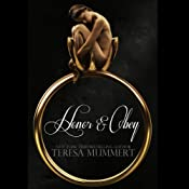 Honor & Obey: Honor Series, Book 3 | [Teresa Mummert]