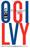 The Unpublished David Ogilvy (1781250871) by Ogilvy, David