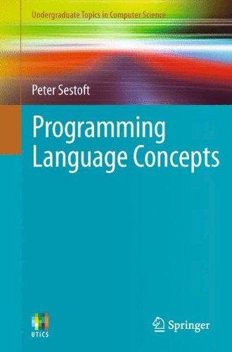 Programming Language Concepts (Undergraduate Topics in Computer Science)