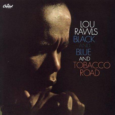 Lou Rawls - Black and Blue/Tobacco Road - Zortam Music