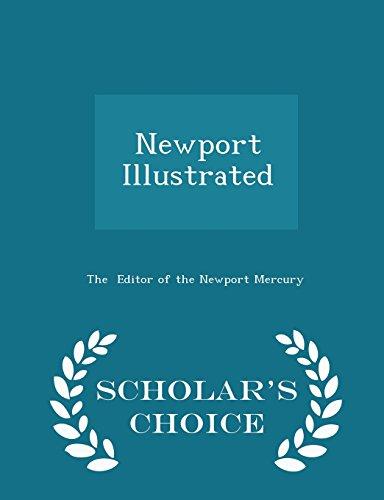 Newport Illustrated - Scholar's Choice Edition