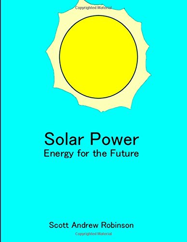 Solar Power: Energy for the Future