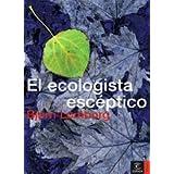 El ecologista escéptico (Espasa Hoy)