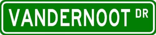 VANDERNOOT Street Sign ~ Personalized Family Lastname Sign ~ Gameroom, Basement, Garage Sign Novelty** ALUMINUM - Buy VANDERNOOT Street Sign ~ Personalized Family Lastname Sign ~ Gameroom, Basement, Garage Sign Novelty** ALUMINUM - Purchase VANDERNOOT Street Sign ~ Personalized Family Lastname Sign ~ Gameroom, Basement, Garage Sign Novelty** ALUMINUM (The Lizton Sign Shop, Home & Garden,Categories,Patio Lawn & Garden,Outdoor Decor)