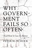 img - for Why Government Fails So Often: And How It Can Do Better (Hardback) - Common book / textbook / text book