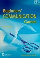 Beginners' Communication Games Teachers Resource Book