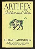 Artifex: Sketches and Ideas (Essay index reprint series) (0836914384) by Aldington, Richard