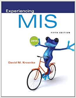 Experiencing MIS Plus 2014 MyMISLab With Pearson EText -- Access Card Package (5th Edition)