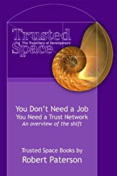 You Don't Need a Job (The Rise of the Network)