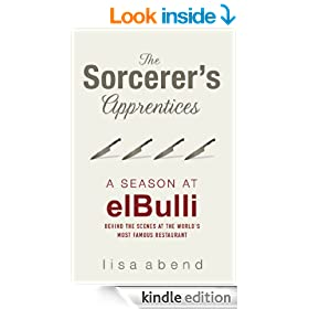 The Sorcerer's Apprentices: A Season at el Bulli