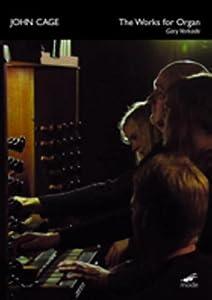 John Cage: The Works for Organ - Gary Verkade [DVD]