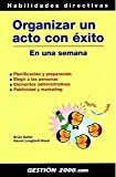 img - for Organizar Un Acto Con Exito En Una Semana (Spanish Edition) book / textbook / text book