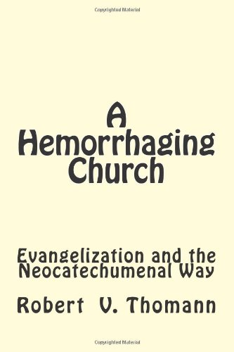 A Hemorrhaging Church: Evangelization and the Neocatechumenal Way