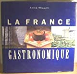La France gastronomique (185145165X) by Willan, Anne