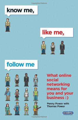 Know Me, Like Me, Follow Me