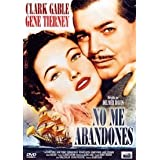 No me abandones (Never Let Me Go)by Clark Gable