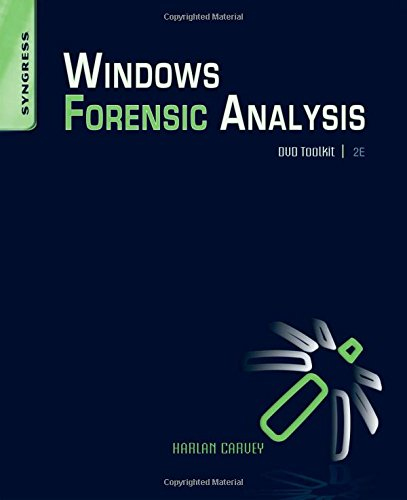 Windows Forensic Analysis DVD Toolkit, Second Edition
