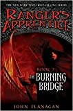Ranger's Apprentice : Book Two : The Burning Bridge (0142408425) by Flanagan, John