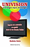 img - for Univision, un hogar lejos del hogar (Spanish Edition) book / textbook / text book