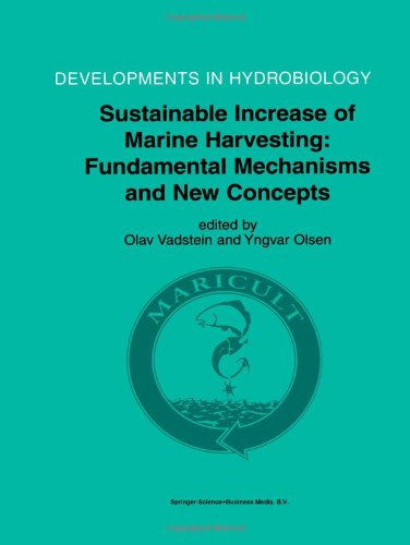 Sustainable Increase of Marine Harvesting: Fundamental Mechanisms and New Concepts: Proceedings of the 1st Maricult Conf
