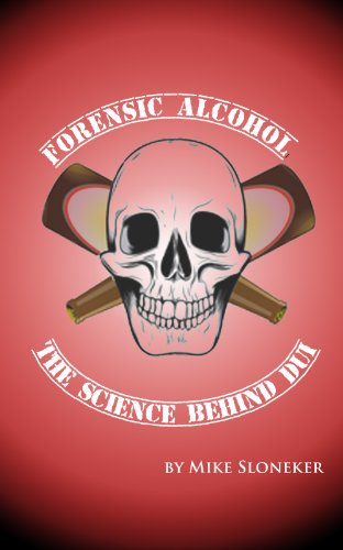 Forensic Alcohol The Science Behind DUI PDF