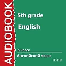 English for 5th Grade [Russian Edition] (       UNABRIDGED) by  IDDK Narrated by Sivkova Olga